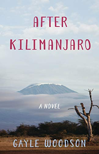 After Kilimanjaro: A Novel (English Edition)