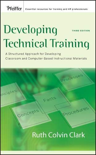 Download Developing Technical Training: A Structured Approach for Developing Classroom and Computer-based Instructional Materials 0787988464