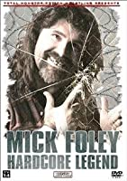 Tna Wrestling Mick Foley: Hardcore Legend [DVD] [Import]