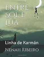 Entre Sol e Lua: Linha de Karmán