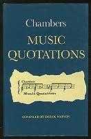 Chambers Music Quotations