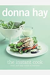 Donna Hay - The Instant Cook Paperback