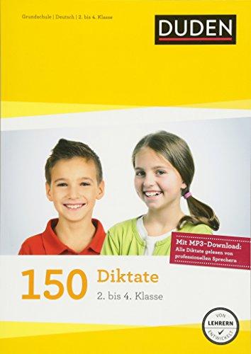 150 Diktate (2. bis 4. Klasse): Regeln und Texte z...