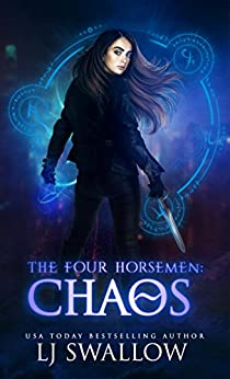 The Four Horsemen: Chaos by [Swallow, LJ]