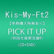 【早期購入特典あり】PICK IT UP(DVD付)(初回生産限定盤B)(オリジナルフォトカードB付...