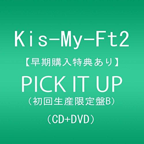 【早期購入特典あり】PICK IT UP(DVD付)(初回生産限定盤B)(オリジナルフォトカードB)