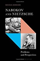 Nabokov and Nietzsche: Problems and Perspectives