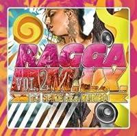 Ragga M.I.X. Vol.2 / DJ Spike A.K.A. Kuribo