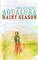 Rainy Season by Jose-Eduardo Agualusa(2009-05-28)