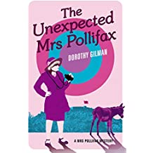 The Unexpected Mrs Pollifax (A Mrs Pollifax Mystery Book 1)