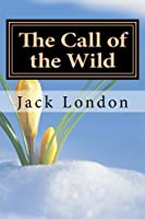 The Call of the Wild: With Special Dedication from B Menendez
