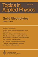 Solid Electrolytes (Topics in Applied Physics)