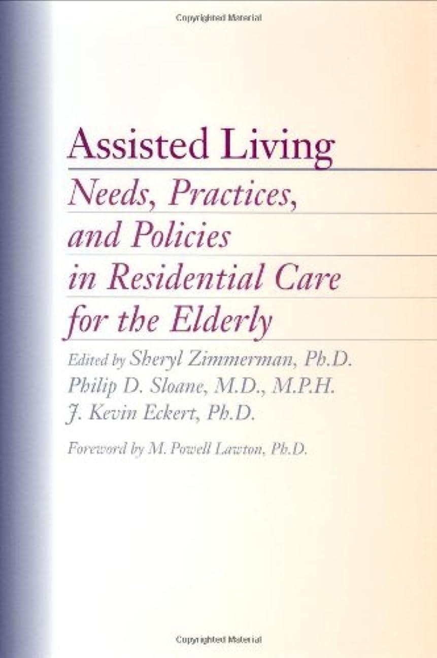 も星シアーAssisted Living: Needs, Practices, and Policies in Residential Care for the Elderly