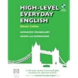 High-Level Everyday English with Audio: A Self-Study Method of Learning English Vocabulary for High-Level Students (Practical