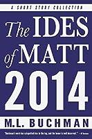 The Ides of Matt - 2014