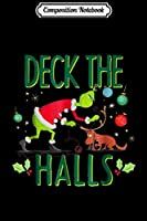 Composition Notebook: The Grinch Deck Halls  Journal/Notebook Blank Lined Ruled 6x9 100 Pages