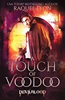 A Touch of Voodoo (Devilblood)