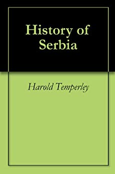 History of Serbia by [Temperley, Harold]