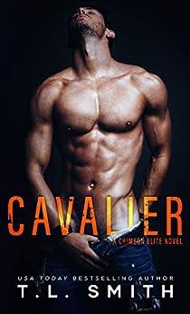 Cavalier (Crimson Elite Book 1) by [Smith, T.L]