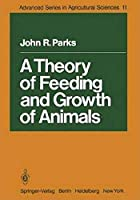 A Theory of Feeding and Growth of Animals