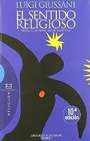 El sentido religioso / The Religious Sense: Curso basico de cristianismo / Basic Course of Christianity (Ensayos / Essays)