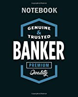Notebook: banker logo gift ideas - 50 sheets, 100 pages - 8 x 10 inches