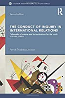 The Conduct of Inquiry in International Relations (New International Relations)