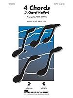 4 Chords (A Choral Medley arr. Mark Brymer SATB). For 混声四部合唱(SATB)