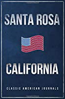 """Santa Rosa California: Blank Lined Vintage/Retro USA Vacation Travel Journal/Notebook/Diary with Classic American Flag Design - Handy Pocket Size 6""""x9"""""""