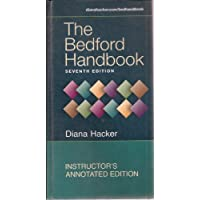 The Bedford Handbook. 7th Seventh Edition. Instructor's Annotated Edition.