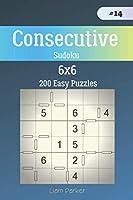 Consecutive Sudoku - 200 Easy Puzzles 6x6 vol.14