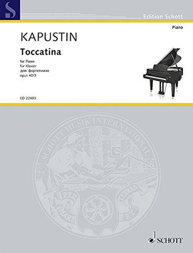 カプースチン: 8つの演奏会用エチュード Op.40 第3番「トッカティーナ」/ショット・ミュージック社/マインツ/ピアノ・ソロ