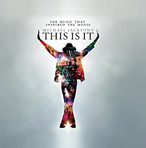 Michael Jackson's This Is It - The Music That Inspired the Movie