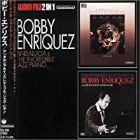 Andalucia / Incredible Jazz by Bobby Enriquez (2006-01-01)