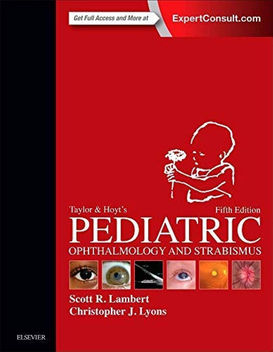 賢い抽選保守的Taylor and Hoyt's Pediatric Ophthalmology and Strabismus, 5e