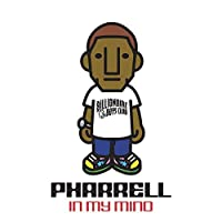 In My Mind by PHARRELL WILLIAMS (2015-02-04)
