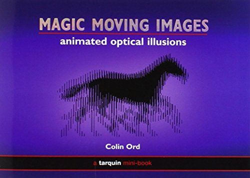 Magic Moving Images: Animated Optical Illusionsの詳細を見る