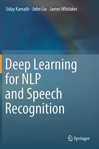 Download Deep Learning for NLP and Speech Recognition 3030145956