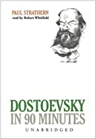 Dostoevsky In 90 Minutes