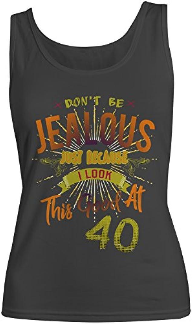公不均一胚Don't Be Jealous I Look This Good At 40 お誕生日 Anniversary レディース Tank Top Sleeveless Shirt