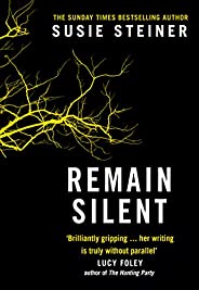 Remain Silent: The gripping new literary thriller from the Sunday Times bestselling author (Manon Bradshaw, Bo