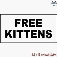 Free KittensブラックビニールデカールラベルステッカーRetail Store Sign–Sticks to Any Cleanサーフェス19.5X 48で
