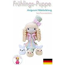 Frühlings-Puppe Amigurumi Häkelanleitung (German Edition)