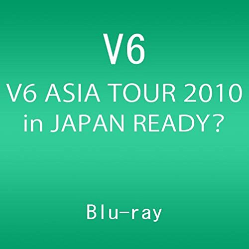 V6 ASIA TOUR 2010 in JAPAN READY? [Blu-ray]