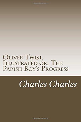 Oliver Twist: The Parish Boy's Progress