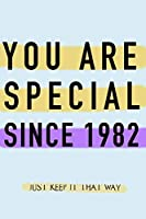 "NOTEBOOK ""YOU ARE SPECIAL SINCE 1982""  MATT FINISH *HIGH QUALITY* 6x9 inches  120 pages"
