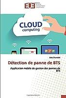 Détection de panne de BTS: Application mobile de gestion des pannes de BTS