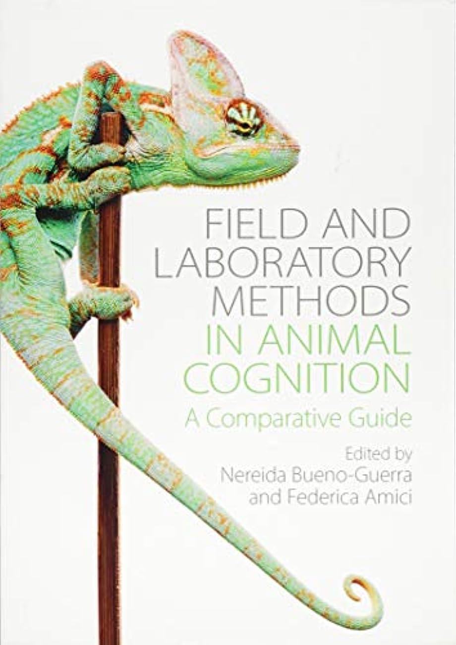 衣服良性外交官Field and Laboratory Methods in Animal Cognition: A Comparative Guide