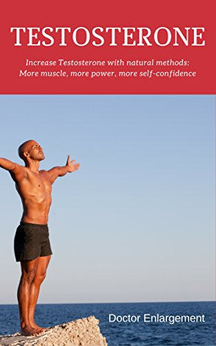 Testosterone: Increase Testosterone with natural methods: More muscle, more power, more self-confidence (Make My Body Great Again Book 2) (English Edition)の詳細を見る