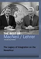 The Legacy of Integration on the NewsHour by Jim Lehrer